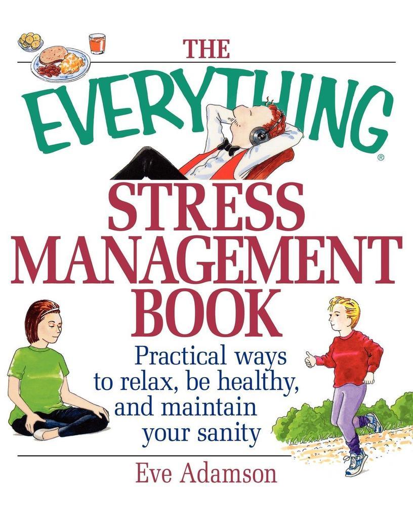 The Everything Stress Management Book als Taschenbuch