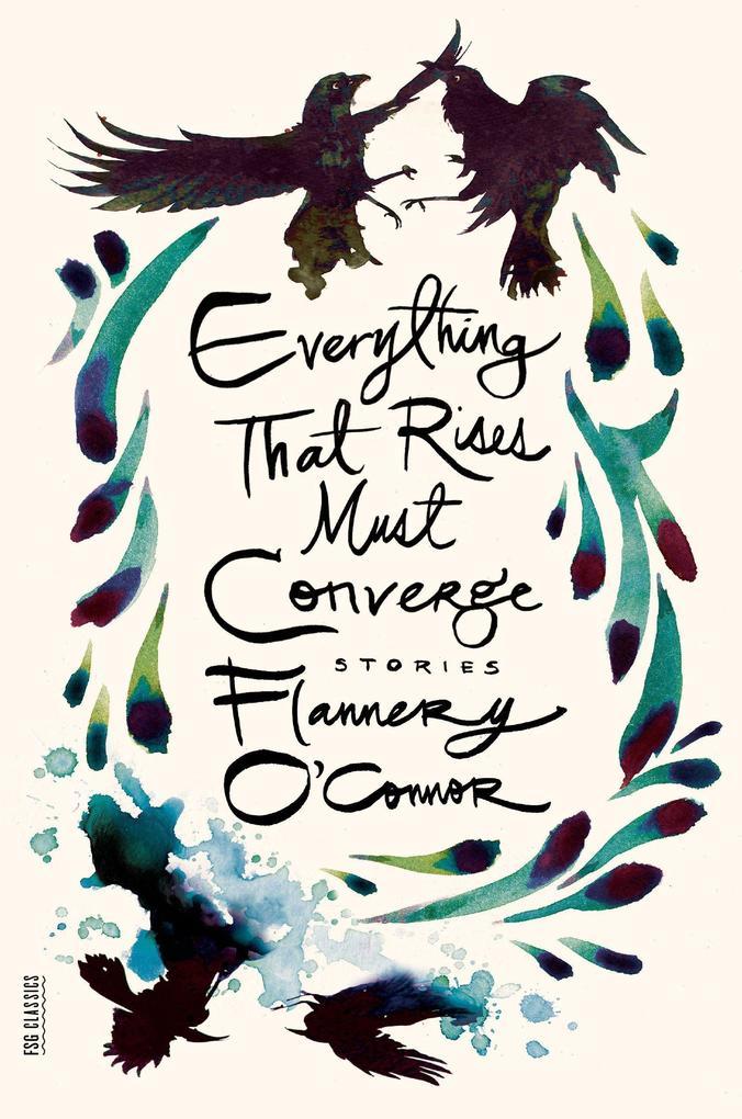 Everything That Rises Must Converge: Stories als Taschenbuch