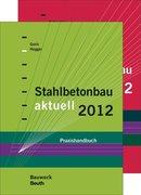 Stahlbetonbau aktuell 2012 und Mauerwerksbau aktuell 2012