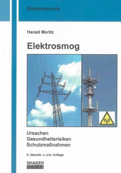 Elektrosmog als Buch von Harald Moritz