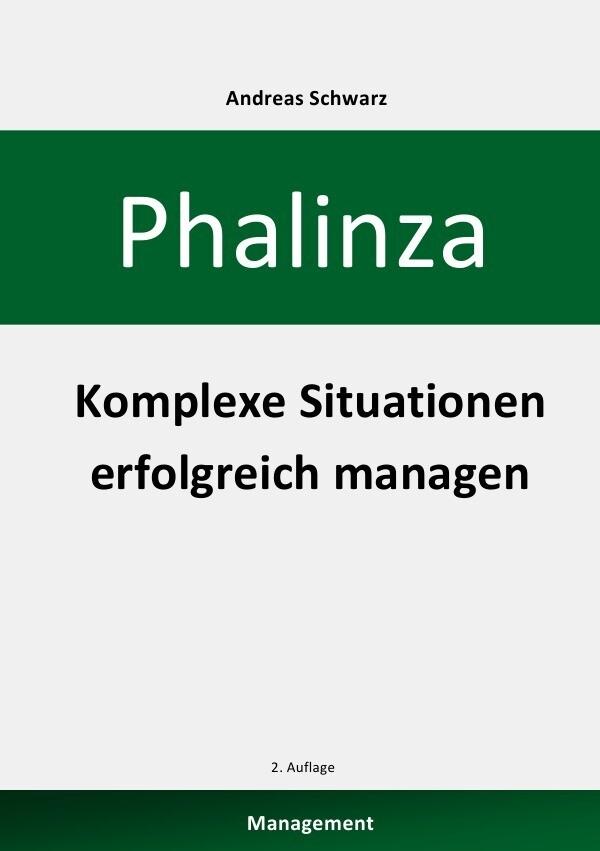 Phalinza - Komplexe Situationen erfolgreich managen als Buch
