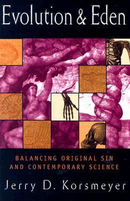 Evolution and Eden: Balancing Original Sin and Contemporary Science als Taschenbuch