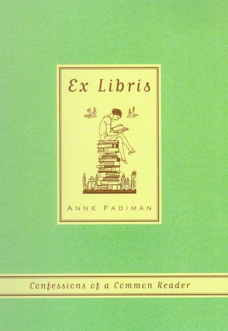 Ex Libris: Confessions of a Common Reader als Taschenbuch
