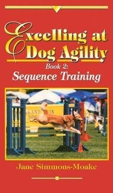 Excelling at Dog Agility als Buch
