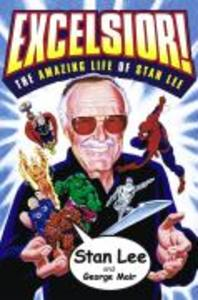 Excelsior!: The Amazing Life of Stan Lee als Taschenbuch