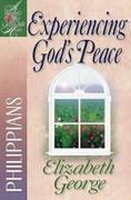 Experiencing God's Peace: Philippians