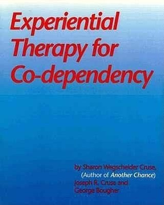 Experiential Therapy for Co-Dependency als Taschenbuch
