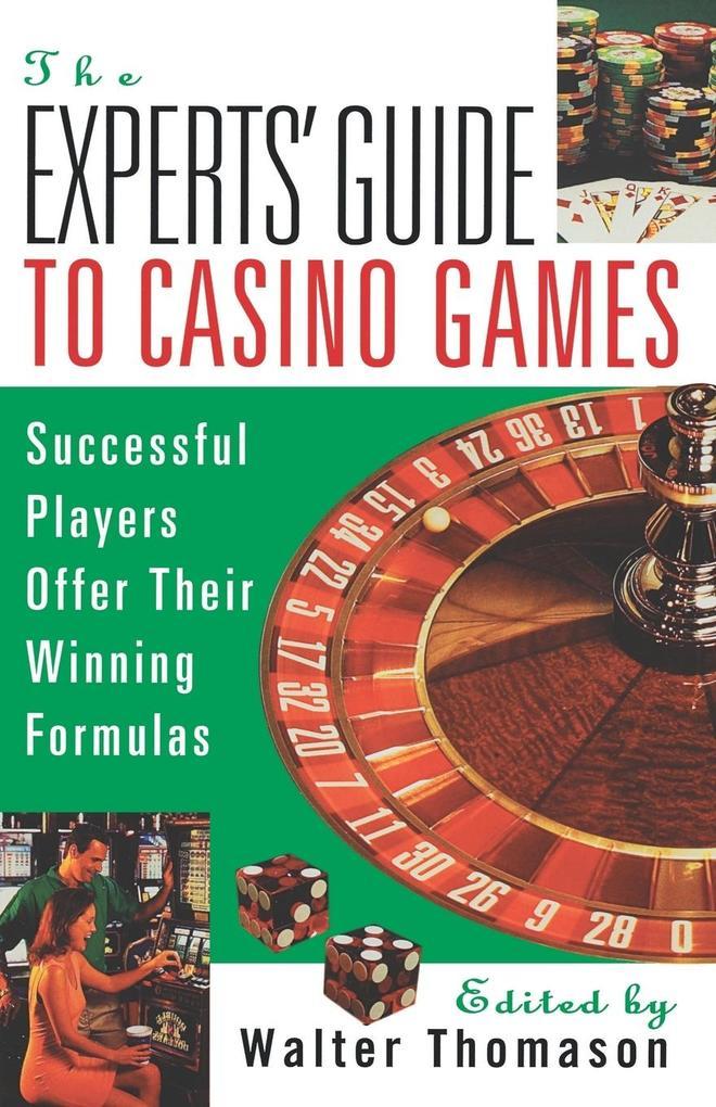 The Expert's Guide to Casino Gambling als Taschenbuch