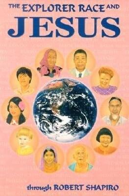 The Explorer Race and Jesus als Taschenbuch