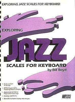 Exploring Jazz Scales for Keyboard als Taschenbuch
