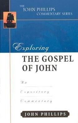 Exploring the Gospel of John-H als Buch