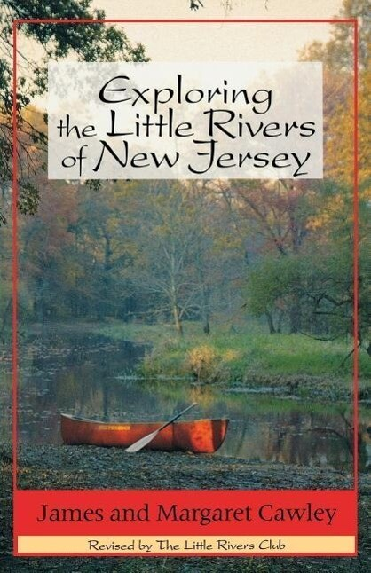 Exploring the Little Rivers of New Jersey (4th Edition) als Taschenbuch