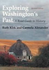 Exploring Washington?S Past: A Road Guide to History als Taschenbuch