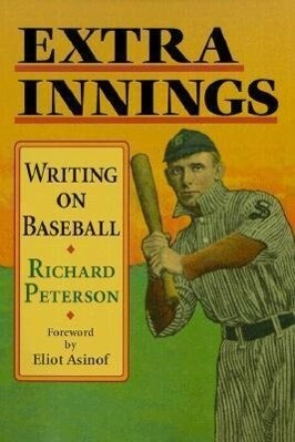 Extra Innings: Writing on Baseball als Taschenbuch