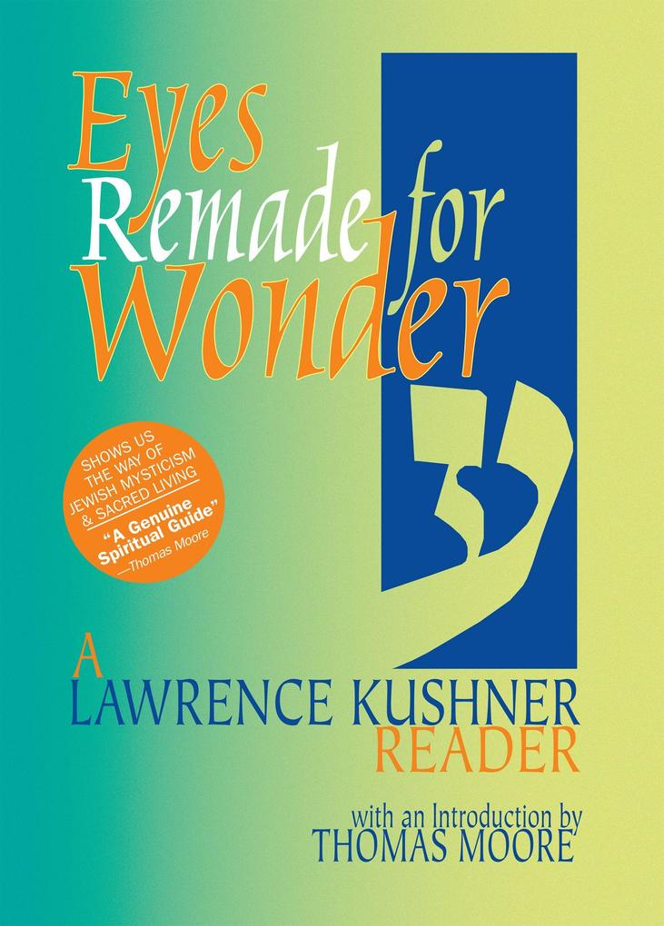 Eyes Remade for Wonder: A Lawrence Kushner Reader als Taschenbuch