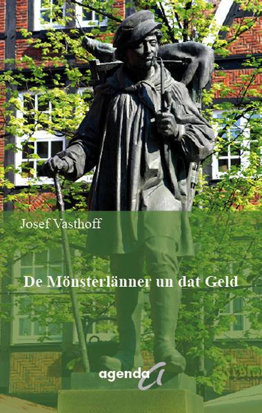 De Mönnsterlänner un dat Geld als Buch von Jose...