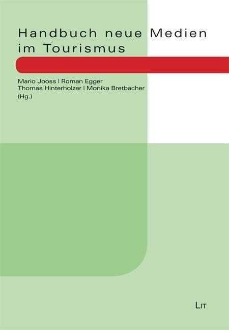 Handbuch neue Medien im Tourismus als Buch von