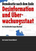 Desinformation und Überwachungsstaat