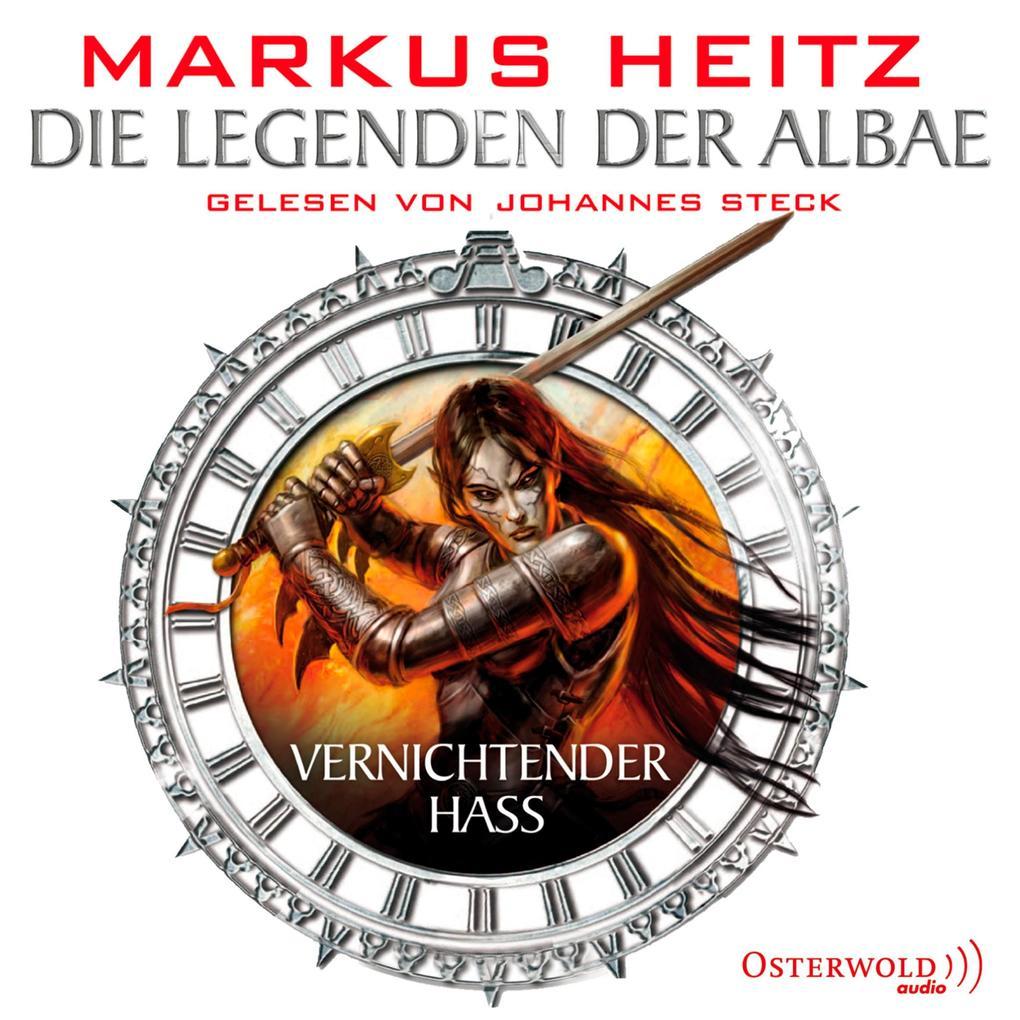 Die Legenden der Albae 02. Vernichtender Hass als Hörbuch Download