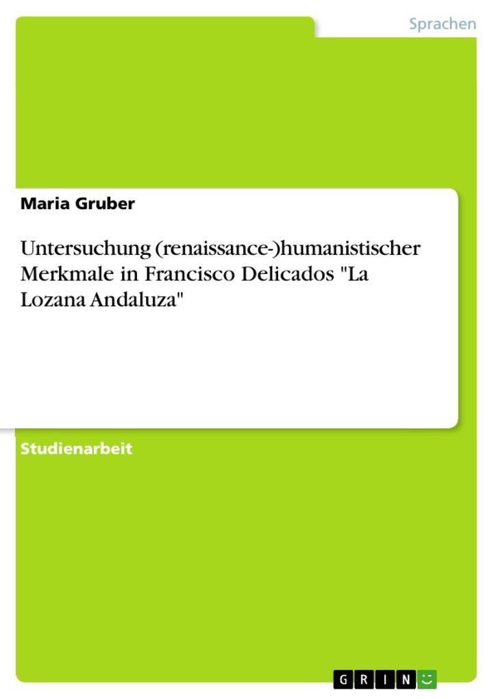 Untersuchung (renaissance-)humanistischer Merkm...