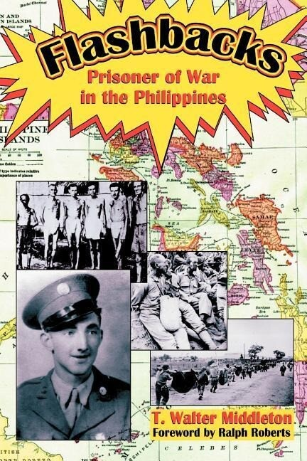 Flashbacks: Prisoner of War in the Philippines als Taschenbuch