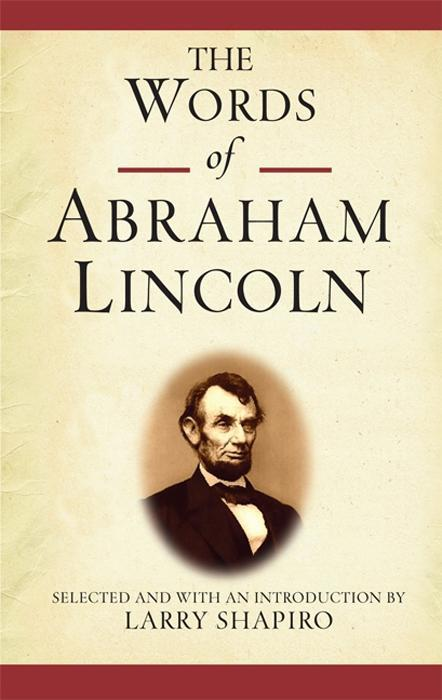 The Words of Abraham Lincoln als eBook Download...