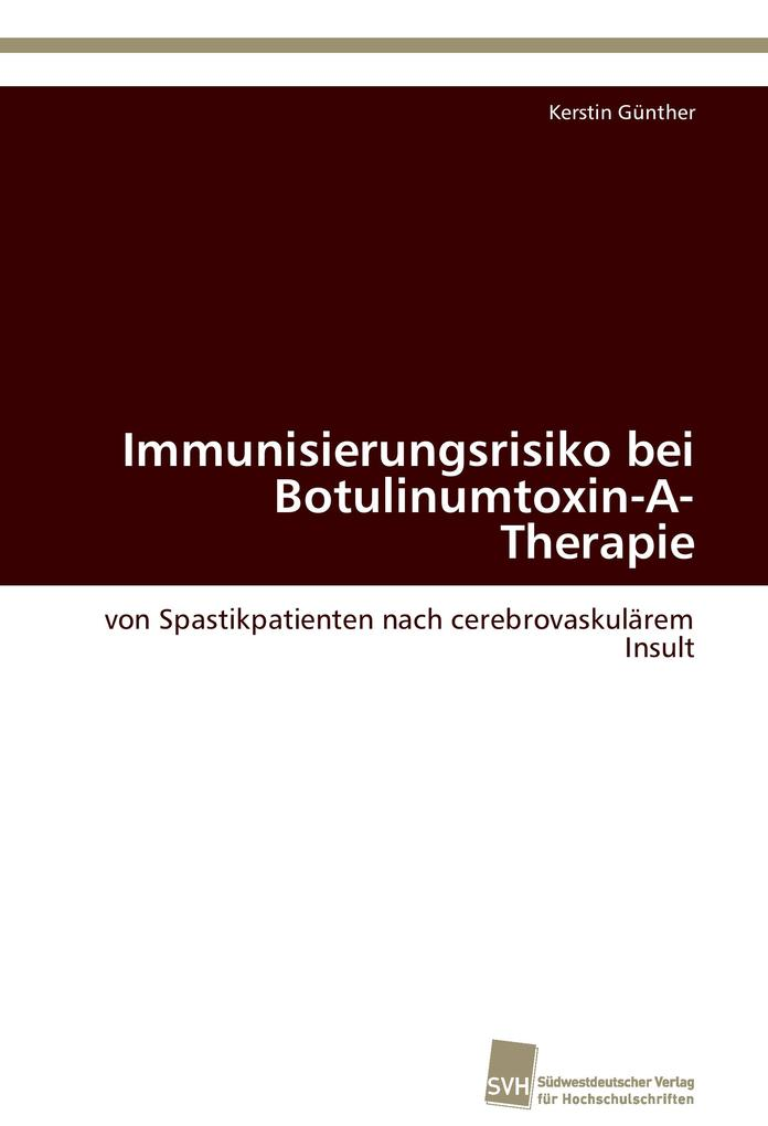 Immunisierungsrisiko bei Botulinumtoxin-A-Thera...
