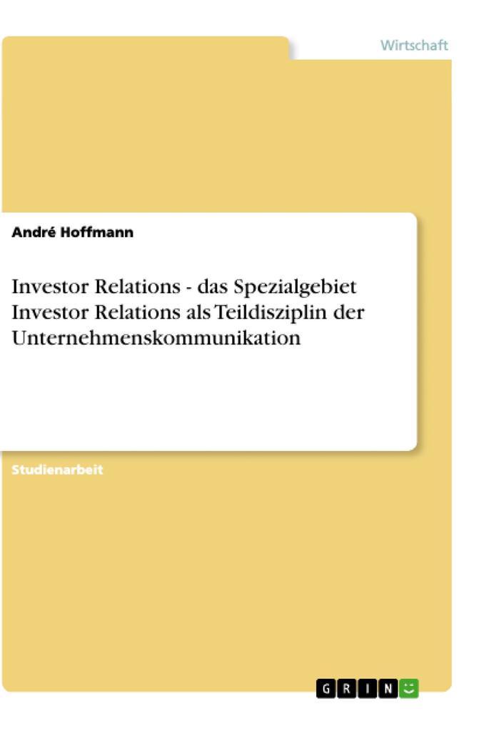 Investor Relations - das Spezialgebiet Investor...