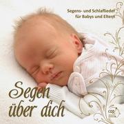 Segen über dich (CD)