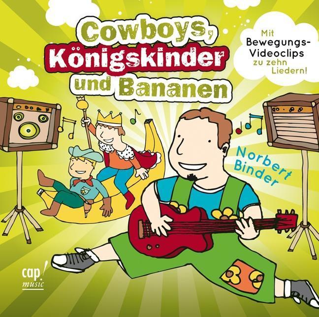 Cowboys, Königskinder und Bananen (CD)