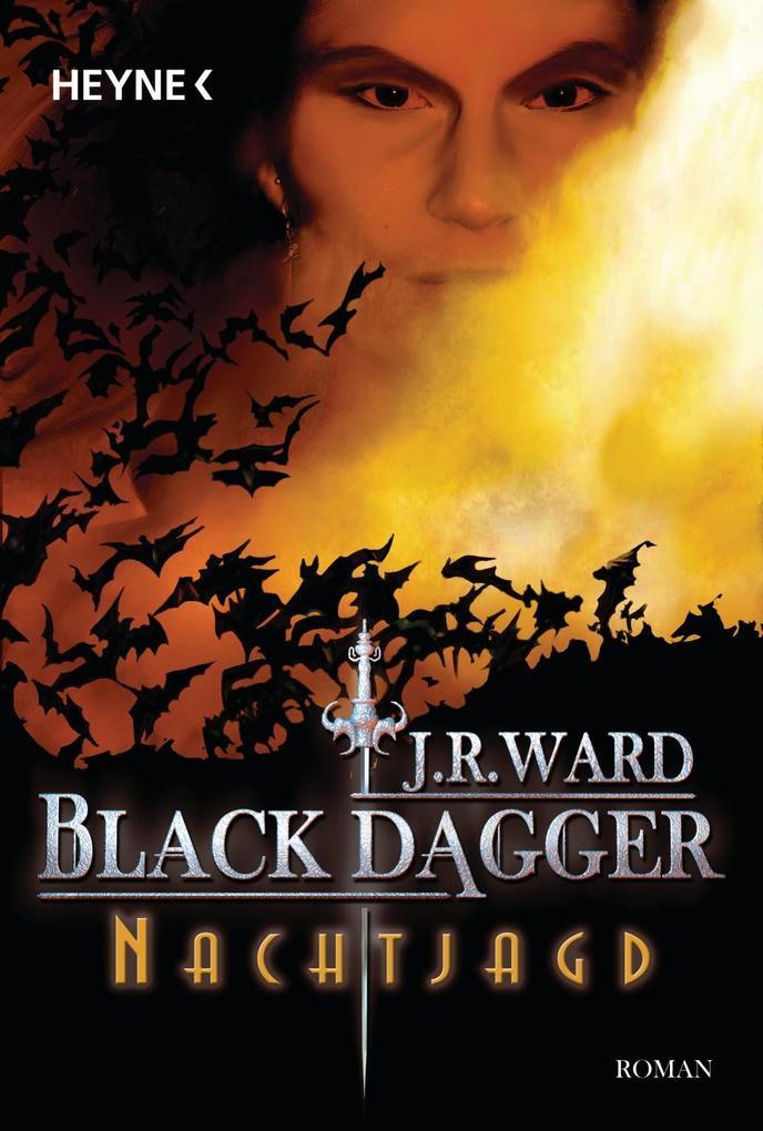 Black Dagger 01. Nachtjagd als eBook