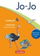 Jo-Jo Lesebuch - Aktuelle allgemeine Ausgabe. 4. Schuljahr - Arbeitsheft Lesestrategien