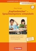 Kopfzerbrecher - Sprachkompetenz entwickeln