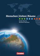 Menschen Zeiten Räume Atlas Regionalausgabe Nordrhein-Westfalen
