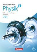 Natur und Technik - Physik 7./8. Schuljahr. Schülerbuch mit Online-Anbindung. Differenzierende Ausgabe Niedersachsen