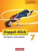 Doppel-Klick - Grundausgabe Nordrhein-Westfalen. 7. Schuljahr. Schülerbuch