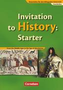 Materialien für den bilingualen Unterricht 6./7./8. Schuljahr. CLIL-Modules: Geschichte: Invitation to History Starter. Textheft