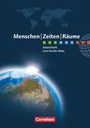 Menschen Zeiten Räume Atlanten Regionalausgaben. Arbeitsheft NRW, Hessen, Rheinland-Pfalz, Saarland, BW, Bayern