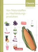 Chemie im Kontext. Themenheft 09. Von Naturstoffen zu Hochleistungsprodukten. Westliche Bundesländer