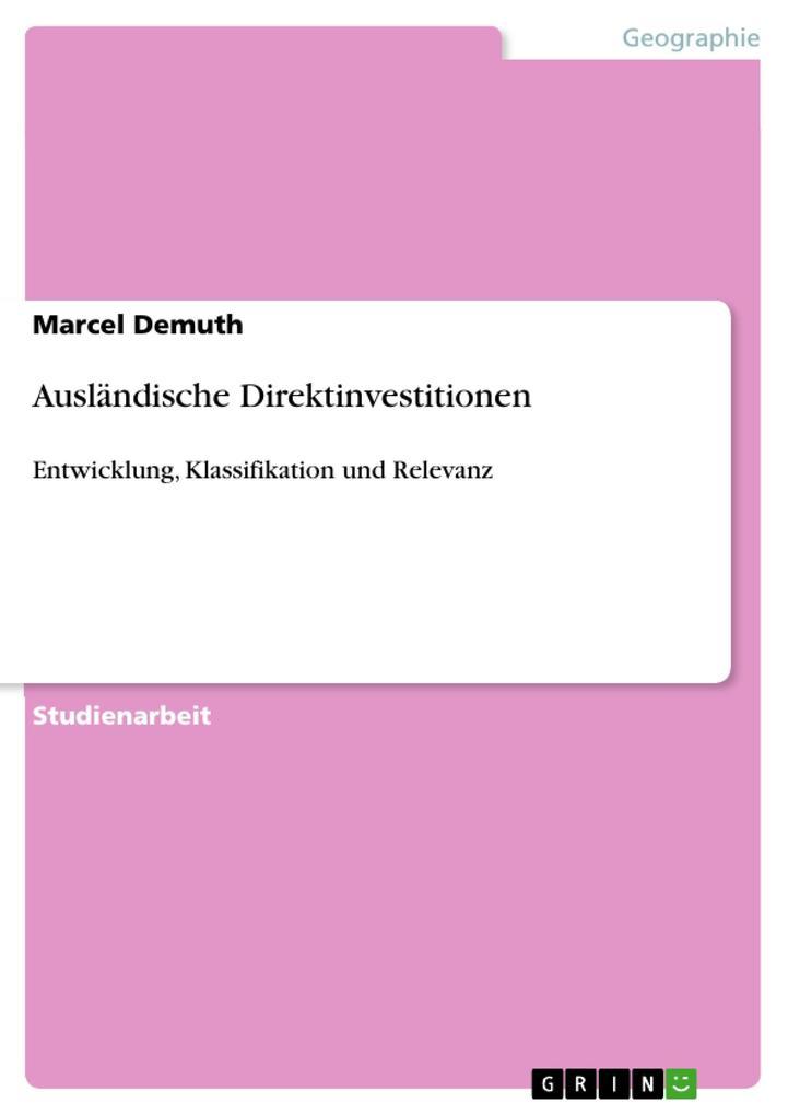 Ausländische Direktinvestitionen als Buch von M...