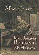 Jean-Jacques Rousseau als Musiker