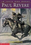 In Their Own Words: Paul Revere: Paul Revere