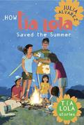 How Tia Lola Saved the Summer