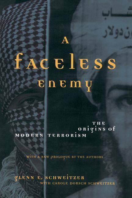 A Faceless Enemy: The Origins of Modern Terrorism als Taschenbuch