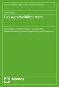 Das Agrarbeihilfenrecht