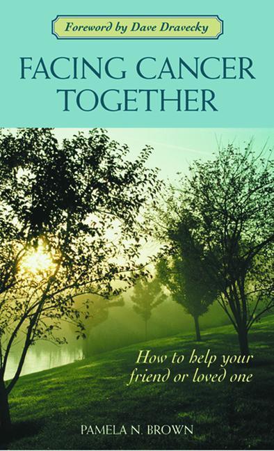 Facing Cancer Together als Taschenbuch