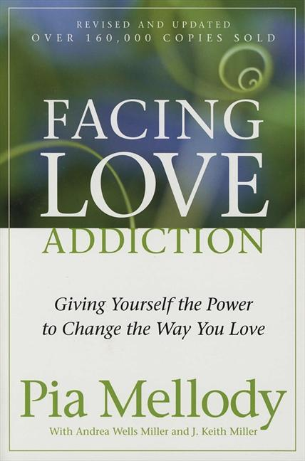 Facing Love Addiction als Taschenbuch