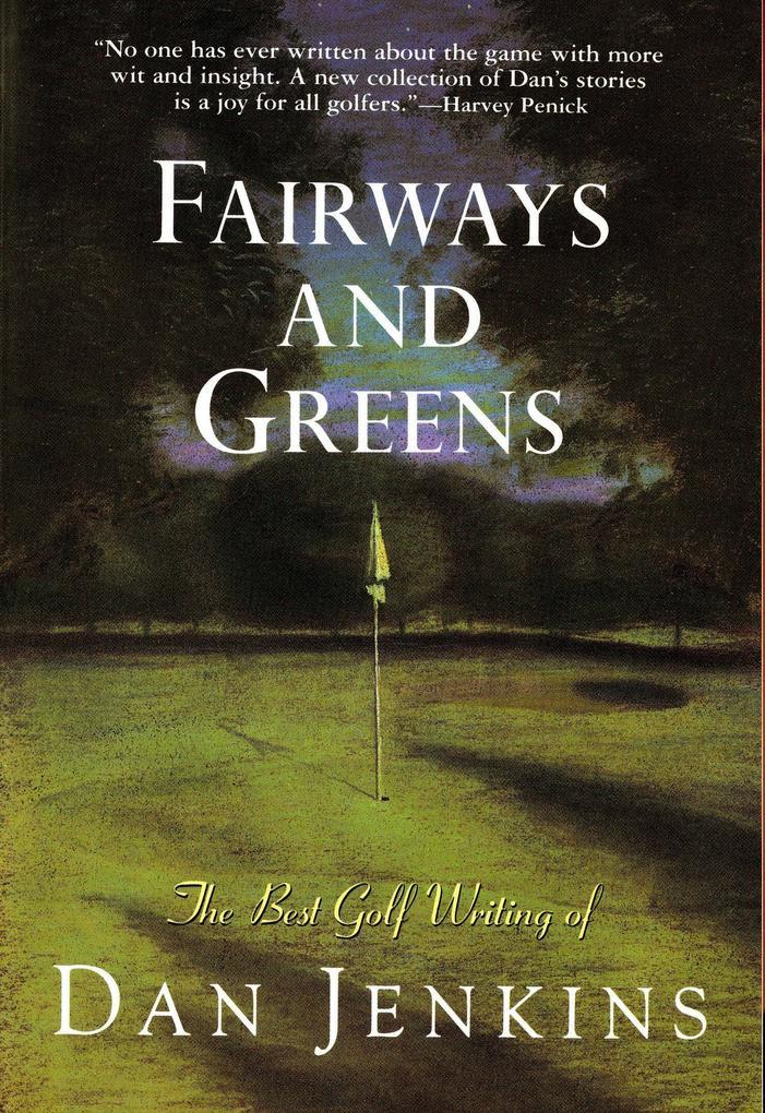 Fairways and Greens als Taschenbuch