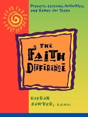 The Faith Difference: Prayers, Lessons, Activities and Games for Teens als Taschenbuch