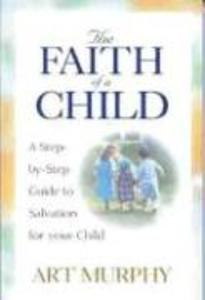 The Faith of a Child als Taschenbuch